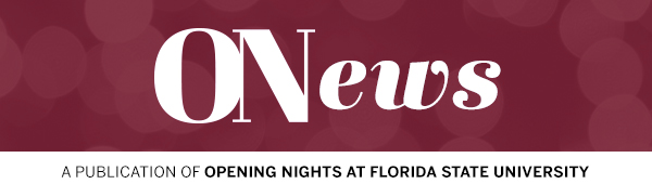 ONews: A Publication of Opening Nights at Florida State University
